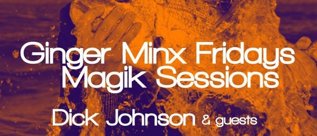 Magik Sessions with Dick Johnson & Double Dutch