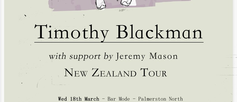 Timothy Blackman - National Tour