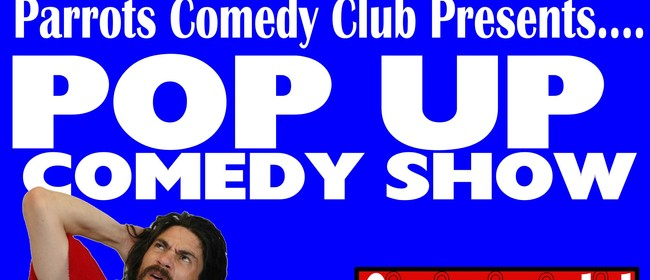 Gish - Pop Up Comedy Show