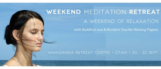 Weekend Meditation Retreat - A Weekend of Relaxation