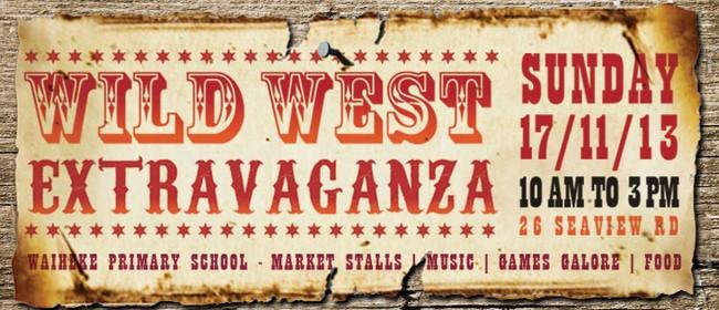 Wild West Extravaganza