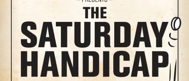 The Saturday Handicap
