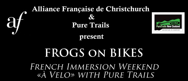 Frogs On Bikes - French Immersion Weekend