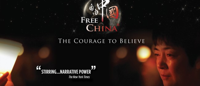 Free China - The Courage To Believe