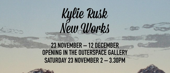 Kylie Rusk: New Works