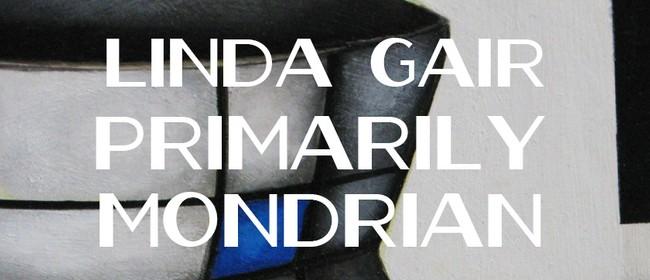 Linda Gair: Primarily Mondrian