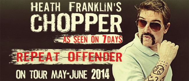 Heath Franklin's Chopper - Repeat Offender