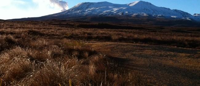 Volcanic Heritage - Te Maari to Tangiwai - Mahi Aroha
