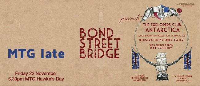 MTG Late with Bond Street Bridge