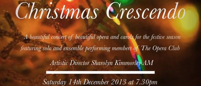 """The Opera Club presents """"Christmas Crescendo"""""""