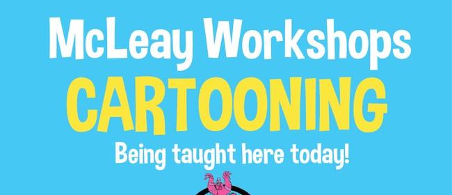 Mcleay Cartooning Workshops