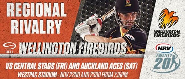 HRV Twenty20 Hell Wellington Firebirds vs Central Stags