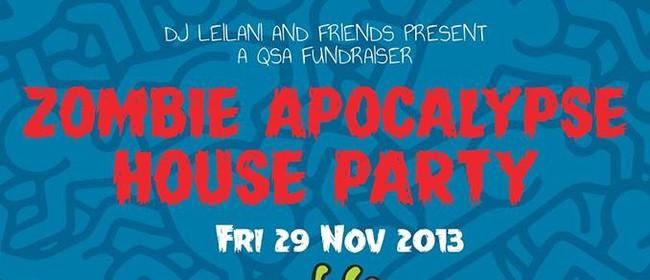 Zombie Apocalypse House Party