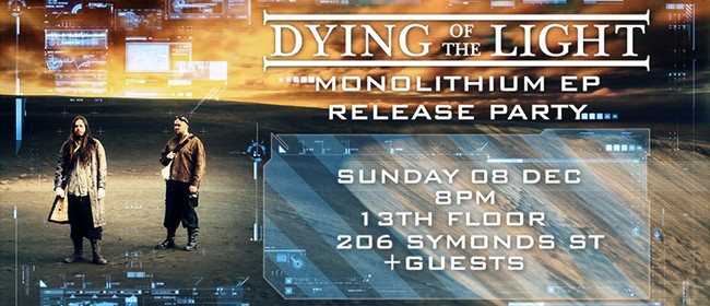 Dying of The Light Monolithium EP Release Party
