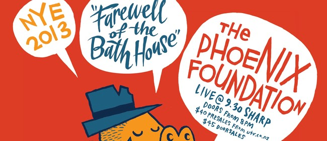 Farewell The Bath House: NYE with The Phoenix Foundation