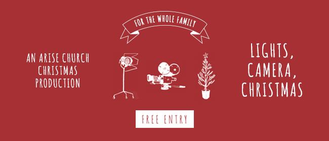 ARISE Christmas Production – 'Lights, Camera, Christmas'