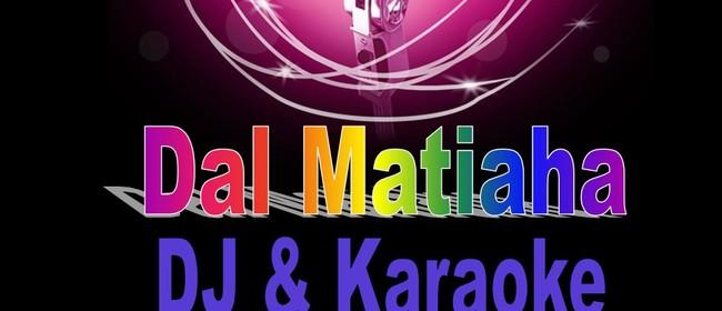 Dal Matiaha DJ & Karaoke