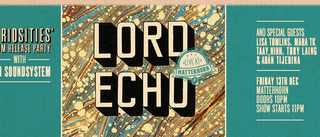Lord Echo 'Curiosities' Album Release Party