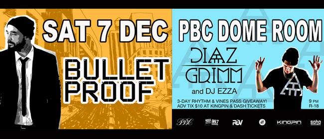 Bulletproof & Diaz Grimm