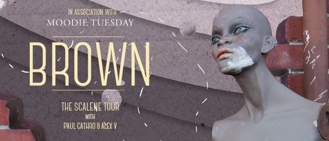 Brown - The Scalene Tour