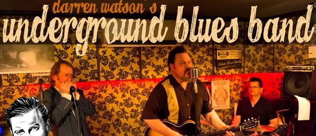 Darren Watson's Underground Blues Band - Last Gig Ever