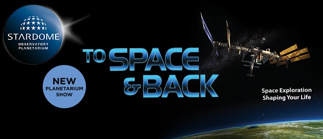 To Space and Back - Planetarium Show