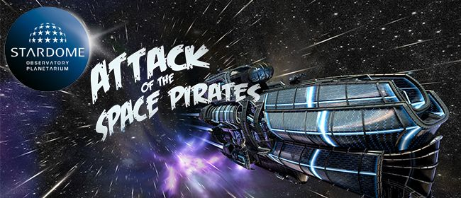 Attack of the Space Pirates - Planetarium Show