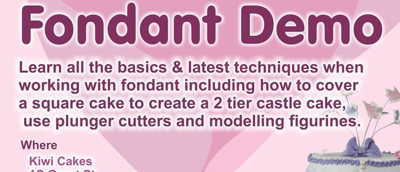 Fondant Cake Decorating Demo - Whangarei - NZHerald Events