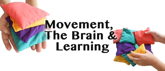 Movement, The Brain & Learning