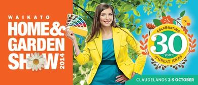 30th Waikato Home & Garden Show