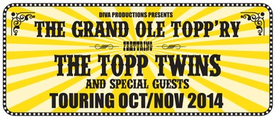 The Topp Twins in The Grand Ole Topp'ry