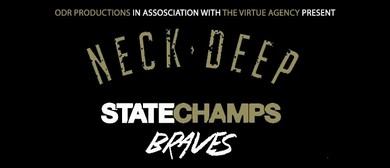 Neck Deep, State Champs & Braves