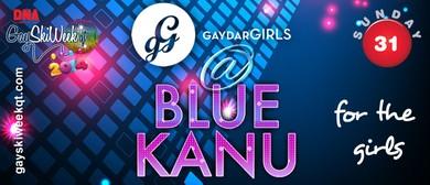 GAYDAR Girls Ladies or Gentlemen? A night at Blue Kanu