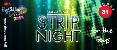 GAYDAR Ladies or Gentlemen? Strip Night.