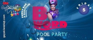 Family Nightclub & Bar presents 'The B Word'