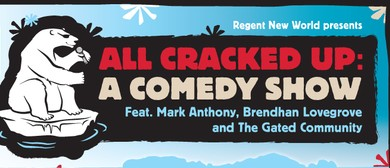 Regent New World presents All Cracked Up - A Comedy Show
