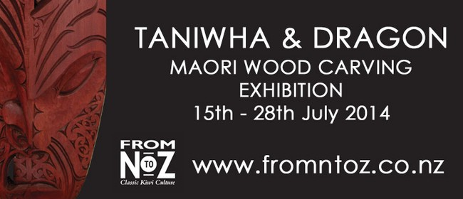 Taniwha and Dragon Exhibition