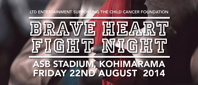 Brave Heart Fight Night