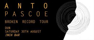 Anto Pascoe Single Release Show w/ David Francisco