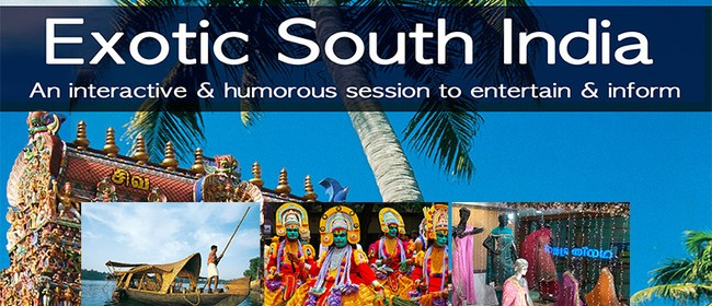 Exotic South India: An Interactive & Humorous Presentation