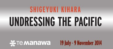 Shigeyuki Kihara: Undressing the Pacific