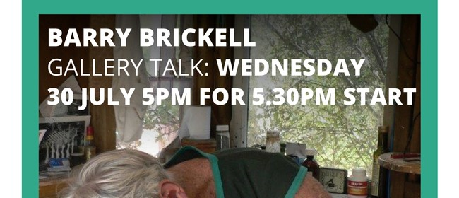 Barry Brickell Gallery Talk