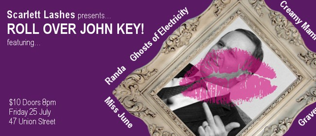 Scarlett Lashes Presents Roll Over John Key