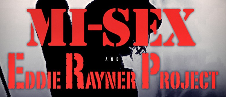 Mi-Sex and the Eddie Rayner Project