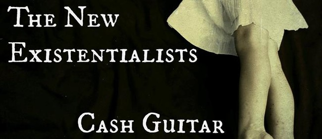 New Existentialists, Cash Guitar, Guests