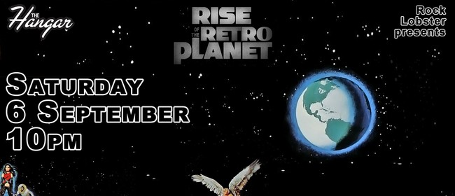 Triple Rock Vodka presents Rise of the Retro Planet