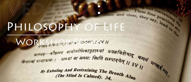 Vedanta: Philosophy of Life