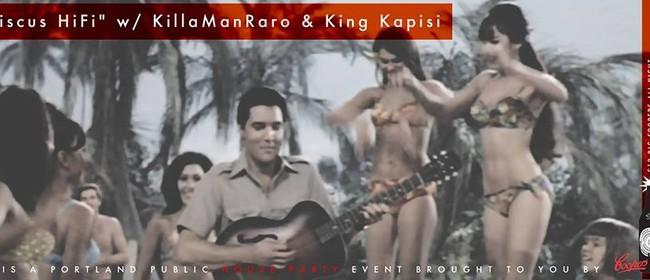 Hibiscus HiFi with KillaManRaro and King Kapisi