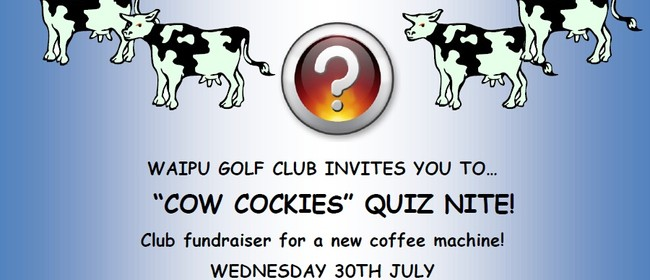 Cow Cockies Quiz Night