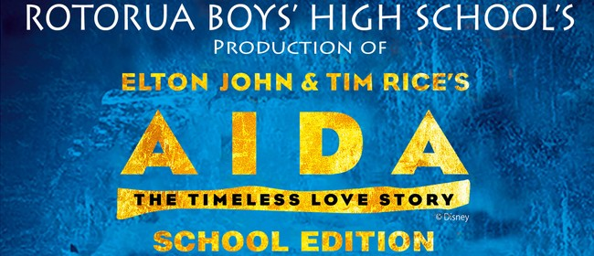 Rotorua Boys' High School presents Aida